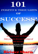101 Positive Thoughts Of Success