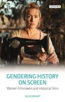 Gendering History on Screen [Pdf/ePub] eBook