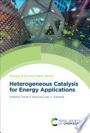 Heterogeneous Catalysis for Energy Applications Book