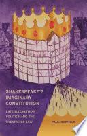 Shakespeare's Imaginary Constitution