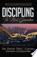 Discipling The Next Generation