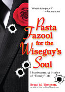 Pasta Fazool for the Wiseguy's Soul