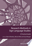 Research Methods in Sign Language Studies  : A Practical Guide