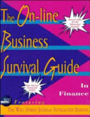 The On Line Business Survival Guide in Finance Featuring the Wall Street Journal Interactive Edition
