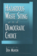 Hazardous Waste Siting and Democratic Choice