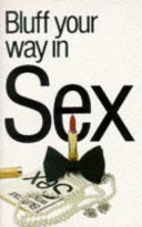 Bluff Your Way in Sex