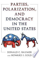 Parties  Polarization and Democracy in the United States