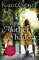 My Mother's Shadow: The unputdownable summer read about a mother's shocking secret that changed everything