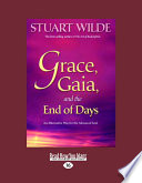 Grace  Gaia  and the End of Days