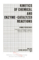 Kinetics Of Chemical And Enzyme Catalyzed Reactions