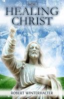 The Healing Christ