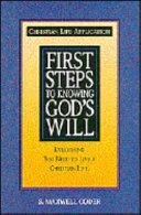 First Steps to Knowing God s Will
