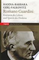 Romano Guardini  : Konturen des Lebens und Spuren des Denkens