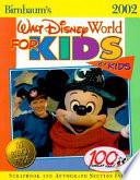 Birnbaum's Walt Disney World for Kids, by Kids 2002