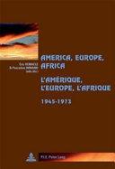 America, Europe, Africa (1945-1973) ebook
