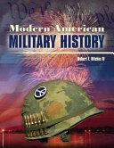 Modern American Military History