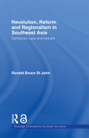 Revolution  Reform and Regionalism in Southeast Asia