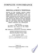 COMPLETE CONCORDANCE TO MISCELLANEOUS WRITINGS AND WORKS OTHER THAN SCIENCE AND HEALTH