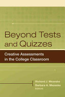 Beyond tests and quizzes: creative assessments in college classrooms