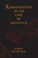 Pdf Romanization in the Time of Augustus Telecharger