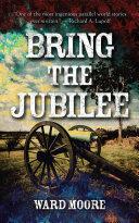 Bring the Jubilee [Pdf/ePub] eBook