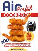 Easy Air Fryer Lid Cookbook