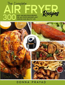 The Complete Air Fryer Recipes Book