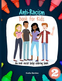 Anti Racism Book for Kids  An Anti Racist Baby Coloring Book  2nd Edition