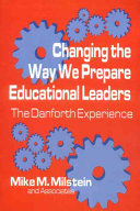 Changing The Way We Prepare Educational Leaders