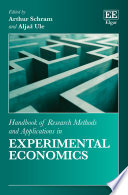 """Handbook of Research Methods and Applications in Experimental Economics"" by Arthur Schram, Aljaž Ule"