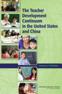 The Teacher Development Continuum in the United States and China: