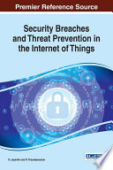 Security Breaches and Threat Prevention in the Internet of Things Book