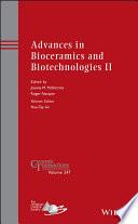 Advances in Bioceramics and Biotechnologies II