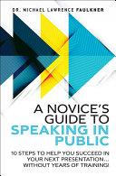 A Novice's Guide to Speaking in Public [Pdf/ePub] eBook