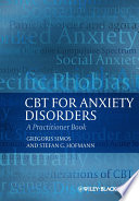 """CBT For Anxiety Disorders: A Practitioner Book"" by Gregoris Simos, Stefan G. Hofmann"