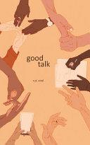 Good Talk Book