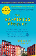 The Happiness Project  Tenth Anniversary Edition