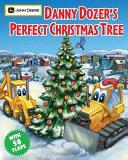 Danny Dozer s Perfect Christmas Tree