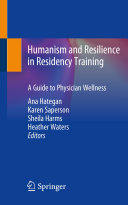 Humanism and Resilience in Residency Training