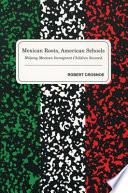 Mexican Roots American Schools Book PDF