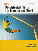 Fox s Physiological Basis for Exercise and Sport Book
