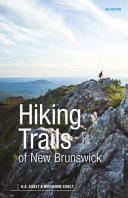 Hiking Trails of New Brunswick, 4th Edition