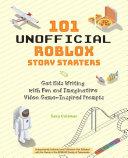 101 Unofficial Roblox Story Starters Pdf/ePub eBook