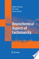 Neurochemical Aspects of Excitotoxicity Book