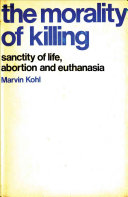 The Morality of Killing
