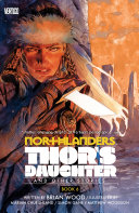 Northlanders Vol  6  Thor s Daughter