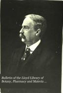 Bulletin Of The Lloyd Library Of Botany Pharmacy And Materia Medica No 18 1911
