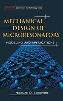 Mechanical Design of Microresonators