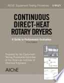 AIChE Equipment Testing Procedure - Continuous Direct-Heat Rotary Dryers