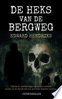De Heks Van De Bergweg